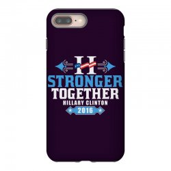 Stronger Together Hillary Clinton iPhone 8 Plus Case   Artistshot