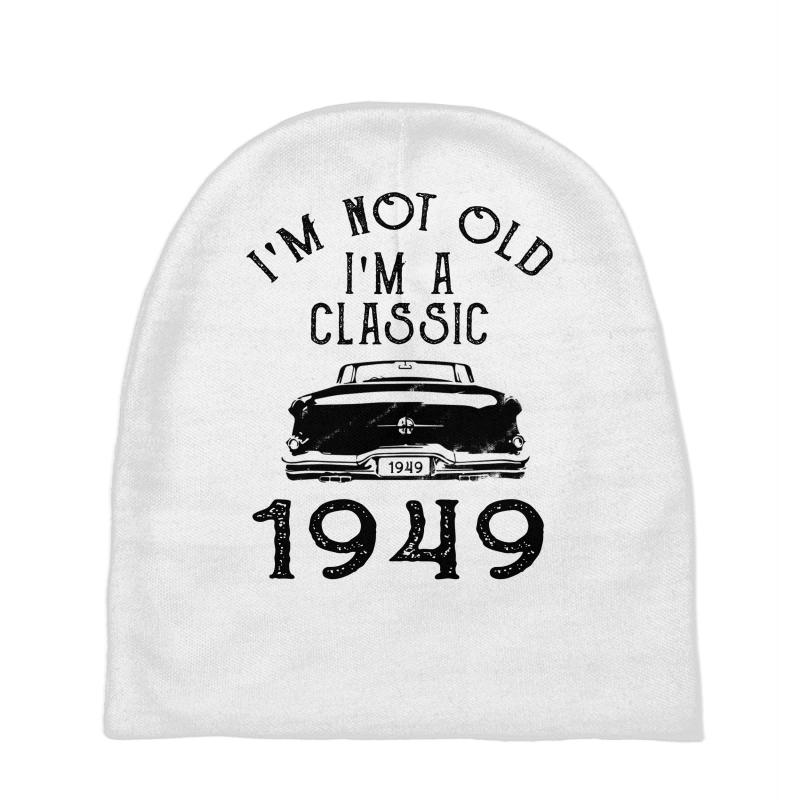 Im Not Old Im A Classic  Baby Beanies
