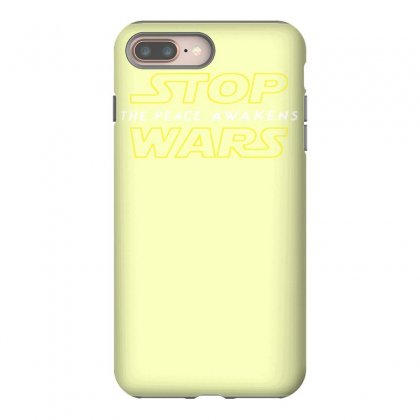 Stop Wars Iphone 8 Plus Case Designed By Tonyhaddearts