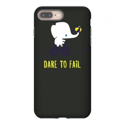 Dare To Fail Iphone 8 Plus Case Designed By Tonyhaddearts