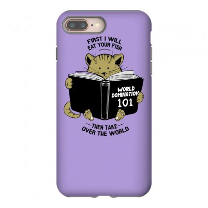 Cat World Domination Iphone 8 Plus Case Designed By Tonyhaddearts