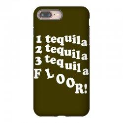 1 tequila 2 tequila 3 tequila floor iPhone 8 Plus Case | Artistshot