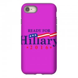 Ready For Hillary 2016 iPhone 8 Case | Artistshot