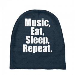 Music Eat Sleep Repeat Baby Beanies | Artistshot