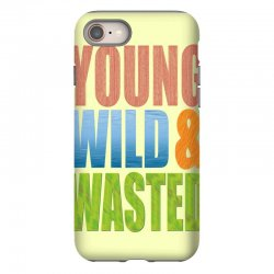 young wild wasted iPhone 8 Case | Artistshot