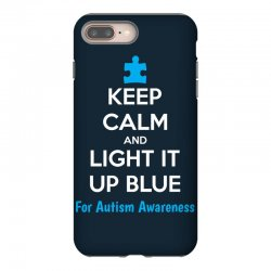 Keep Calm And Light It Up Blue For Autism Awareness iPhone 8 Plus Case | Artistshot
