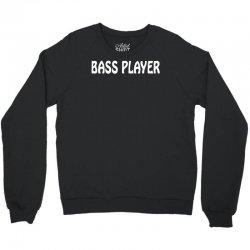 bass player Crewneck Sweatshirt | Artistshot