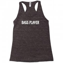 bass player Racerback Tank | Artistshot