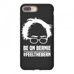 Be On Bernie iPhone 8 Plus Case | Artistshot