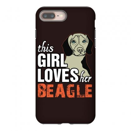 This Girl Loves Her Beagle Iphone 8 Plus Case Designed By Killakam