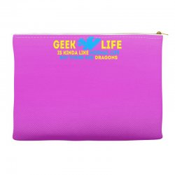 Geek Life Is Kinda Like Normal Life Accessory Pouches | Artistshot