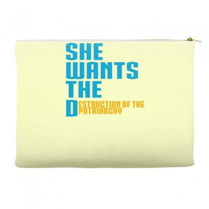 She Wants The Destruction Of The Patriarchy Accessory Pouches Designed By Specstore