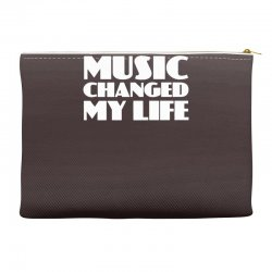 music changed my life Accessory Pouches | Artistshot