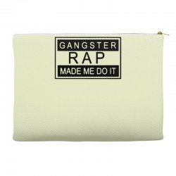 gangster rap made me do it Accessory Pouches | Artistshot