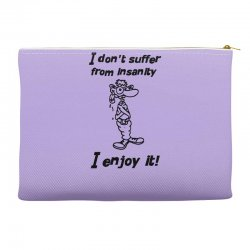 i don't suffer from insanity Accessory Pouches | Artistshot