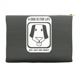 a dog is for life Accessory Pouches | Artistshot