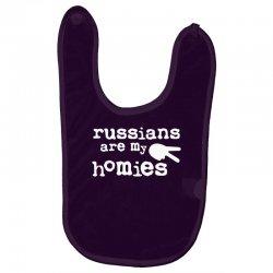 russians are my homies Baby Bibs | Artistshot