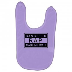 gangster rap made me do it Baby Bibs | Artistshot