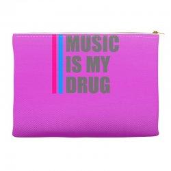 music is my drug Accessory Pouches | Artistshot