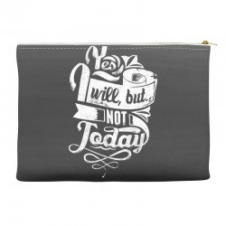 yes will but not today Accessory Pouches | Artistshot
