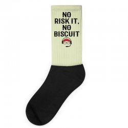 no risk it, no biscuit Socks | Artistshot