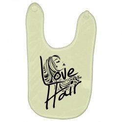 love is in the hair Baby Bibs   Artistshot