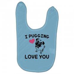 love you  pug Baby Bibs | Artistshot