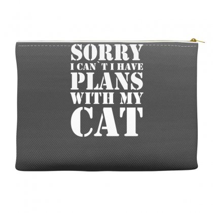 Sorry Cant Plans With My Cat Accessory Pouches Designed By Gematees