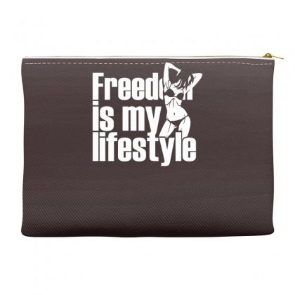 Freedom Is My Lifestyle Accessory Pouches Designed By Gematees
