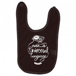 music is the universal language of mankind Baby Bibs | Artistshot