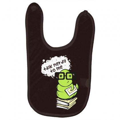 Talk Nerdy To Me Baby Bibs Designed By Tonyhaddearts