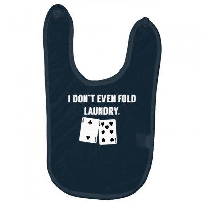 Fold Laundry Funny Poker Baby Bibs Designed By Tonyhaddearts