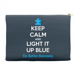 Keep Calm And Light It Up Blue For Autism Awareness Accessory Pouches | Artistshot