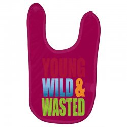 young wild wasted Baby Bibs | Artistshot