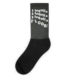 1 tequila 2 tequila 3 tequila floor Socks | Artistshot