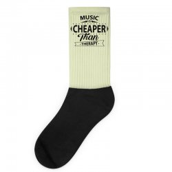 Music Is Cheaper Than Therapy Socks | Artistshot