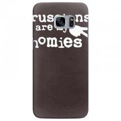 russians are my homies Samsung Galaxy S7 Edge Case | Artistshot