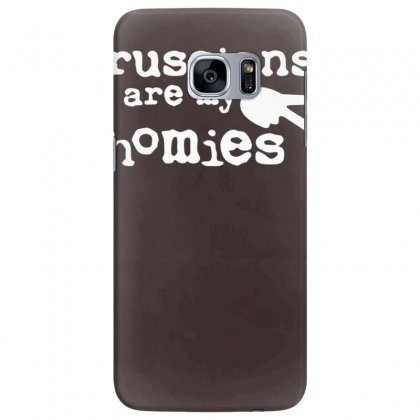 Russians Are My Homies Samsung Galaxy S7 Edge Case Designed By Tonyhaddearts