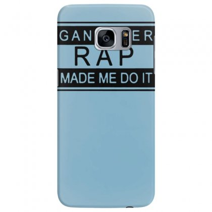 Gangster Rap Made Me Do It Samsung Galaxy S7 Edge Case Designed By Tonyhaddearts