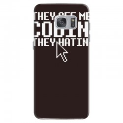 they see me codin' they hatin' Samsung Galaxy S7 Case   Artistshot