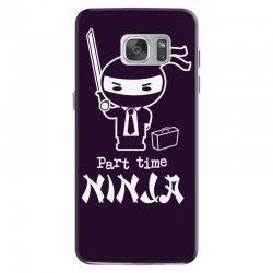 part time ninja Samsung Galaxy S7 Case | Artistshot