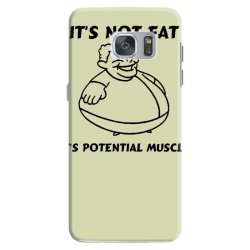 it's not fat, it's potential muscle Samsung Galaxy S7 Case | Artistshot