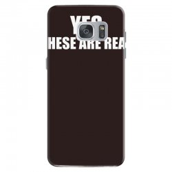 yes these are real funny Samsung Galaxy S7 Case | Artistshot