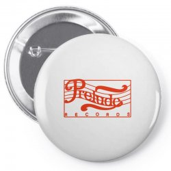 prelude records Pin-back button | Artistshot