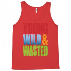 young wild wasted Tank Top | Artistshot