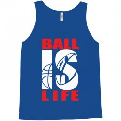 ball is life funny sports Tank Top | Artistshot