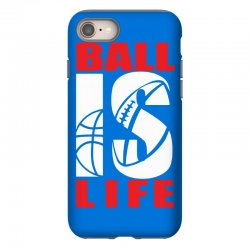 ball is life funny sports iPhone 8 Case | Artistshot