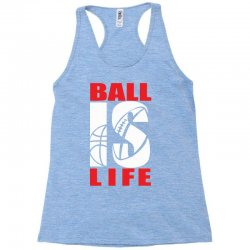 ball is life funny sports Racerback Tank | Artistshot