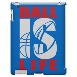 ball is life funny sports iPad 3 and 4 Case | Artistshot