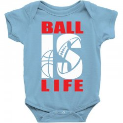 ball is life funny sports Baby Bodysuit | Artistshot